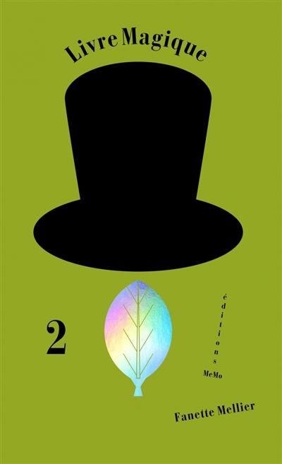 Livre magique. Volume 2, La feuille