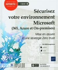 Sécurisez votre environnement Microsoft (365, Azure et On-premises)