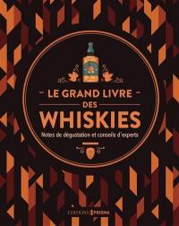 Le grand livre des whiskies