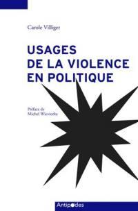 Usages de la violence en politique (1950-2000)