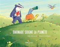 Barnabé soigne la planète