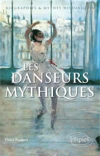 Les danseurs mythiques