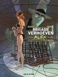 Brigade Verhoeven. Vol. 3. Alex