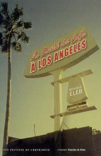 La société des cafés à Los Angeles