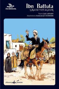 Ibn Battuta, grand voyageur