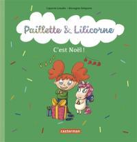 Paillette & Lilicorne, C'est Noël !
