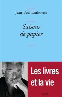 Saisons de papier. Volume 1,