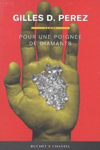 Pour une poignée de diamants
