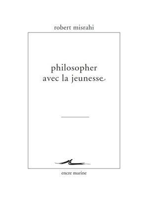 Philosopher avec la jeunesse