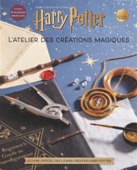 L'atelier des créations magiques. Volume 1,