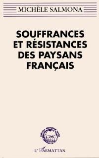 Souffrances et résistances des paysans français