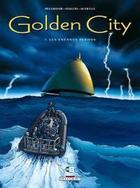 Golden city. Volume 7, Les enfants perdus