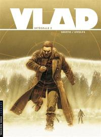 Vlad : intégrale. Vol. 2