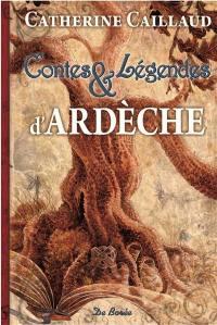 Contes et légendes d'Ardèche