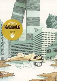 Kabbale. Volume 2, Carole
