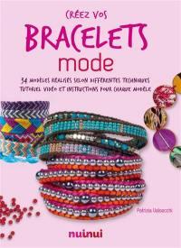 Créez vos bracelets mode