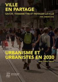 Urbanisme et urbanistes en 2030