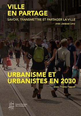 Ville en partage, Urbanisme et urbanistes en 2030