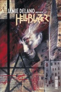 Jamie Delano présente Hellblazer. Volume 1,