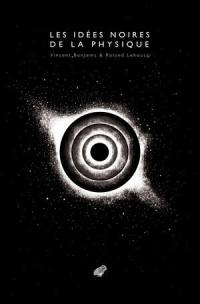 Les idées noires de la physique