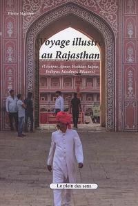 Voyage illustré au Rajasthan