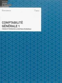 Comptabilité générale. Volume 1,