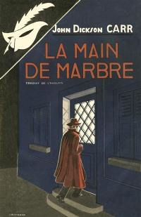 La main de marbre = Poison in jest