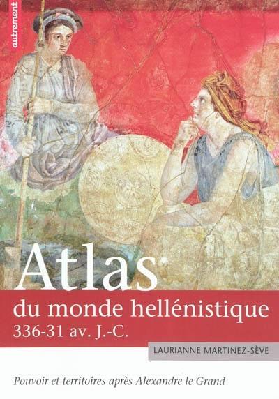 Atlas du monde hellénistique, 336-31 av. J.-C.