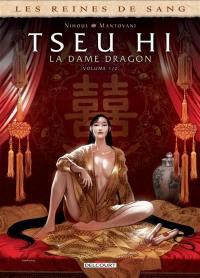 Les reines de sang, Tseu Hi, la dame dragon. Volume 1