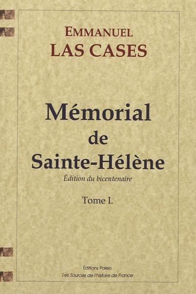 Mémorial de Sainte-Hélène. Volume 1,