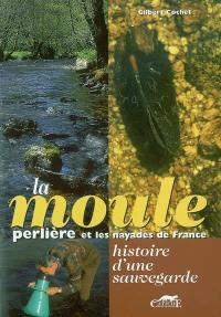 La moule perlière et les nayades de France