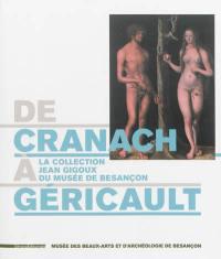 De Cranach à Géricault