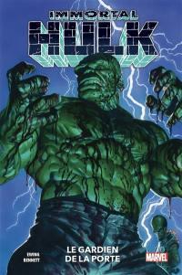 Immortal Hulk. Vol. 8. Le gardien de la porte