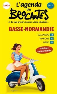 L'agenda des brocantes Basse-Normandie. n° 2017,