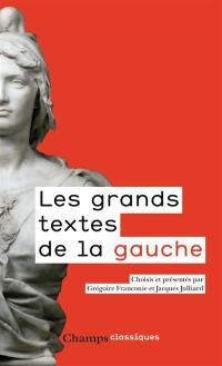 Les grands textes de la gauche, 1789-2017