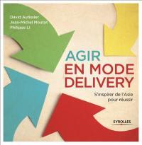 Agir en mode delivery