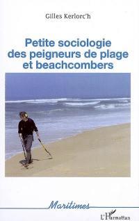 Petite sociologie des peigneurs de plage et beachcombers