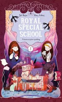 Royal special school. Vol. 1. Frissons et plum-pudding