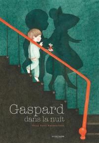 Gaspard dans la nuit