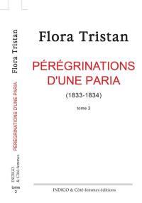 Pérégrinations d'une paria. Volume 2, 1833-1834