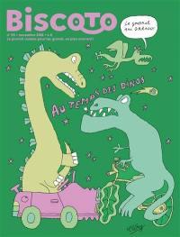 Biscoto : le journal plus fort que costaud !. n° 65, Au temps des dinos
