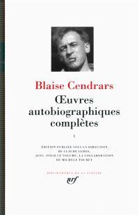 Oeuvres autobiographiques complètes. Vol. 1