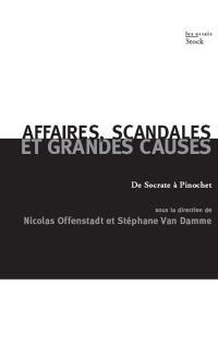 Affaires, scandales et grandes causes