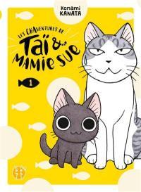 Les chaventures de Taï & Mamie Sue. Volume 1,