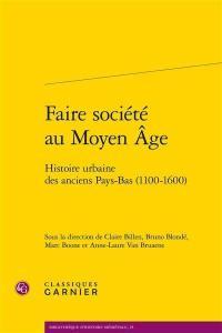 Faire société au Moyen Age