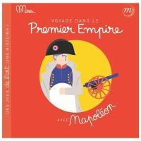 Voyage dans le premier Empire avec Napoléon