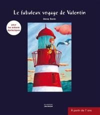 Le fabuleux voyage de Valentin