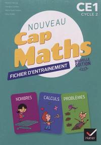 Nouveau Cap Maths CE1, cycle 2 : cahier de géométrie, fichier d'entraînement