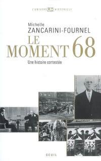 Histoire de la France politique, Le moment 68