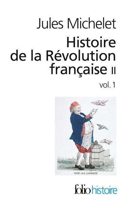 Histoire de la Révolution française. Vol. 2-1